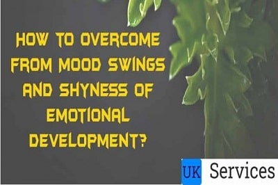 how-to-overcome-mood-swings-and-shyness-of-emotional-development