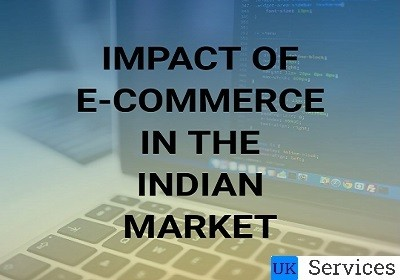 Impact of E-Commerce in the Indian Market