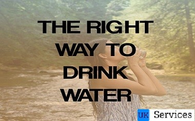 The Right Way to Drink Water