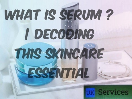 what-is-serum-decoding-this-skincare-essential